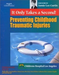 It Only Takes a Second! Preventing Childhood Traumatic Injuries